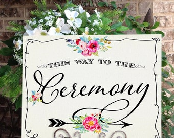 Ceremony Printable Poster - INSTANT DOWNLOAD - Wedding Sign , Wedding Decoration, Welcome Sign, Welcome Poster, Reception, Arrow Sign