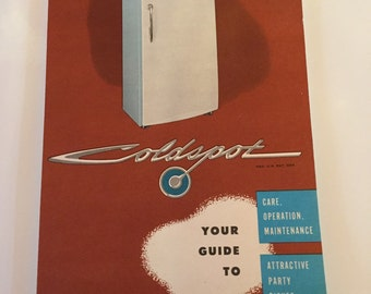 1940s Vintage Coldspot Refrigerator Manual Guide, Sears Roebuck ColdSpot Guide to Care Operation & Maintenance