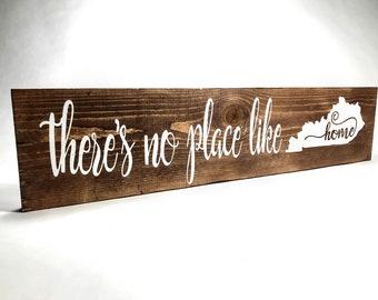 Rustic Kentucky Sign , Wood Kentucky Sign , There's No Place Like Home Kentucky Sign , Kentucky Home Wall Art , Kentucky Fan Gift