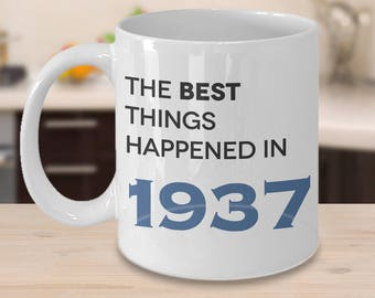 80th Birthday Gift, 1937 Birthday, 80th Birthday, 80th Birthday Idea, The Best Things Happened 1937, 80th Birthday Present for 80 year old
