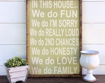 In This House We Do Sign Family Rules Sign House Rules Sign CUSTOM COLORS AVAILABLE