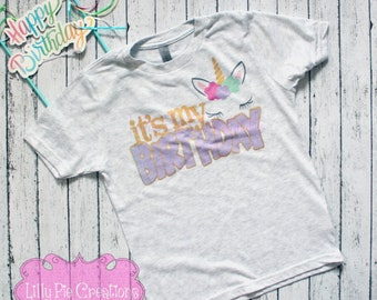 Unicorn Birthday Shirt, Unicorn Birthday Outfit, Unicorn Birthday Party, Girls Unicorn Birthday Shirt, It's my Birthday, Birthday Unicorn