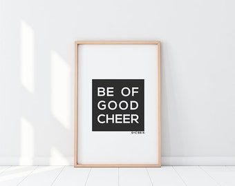 Be Of Good Cheer | LDS Printable Wall Quote
