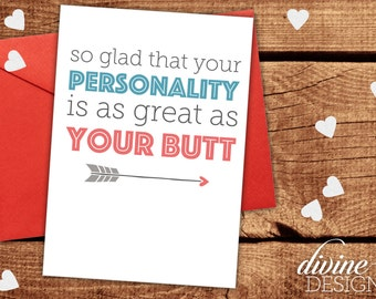 Personality as Good as your Butt -  Funny Valentines Day Card - Funny Love Card - I Love You Card - Funny Anniversary Card