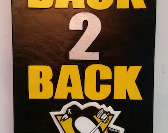 Pittsburgh Penguins Back 2 Back Wood 2D Sign