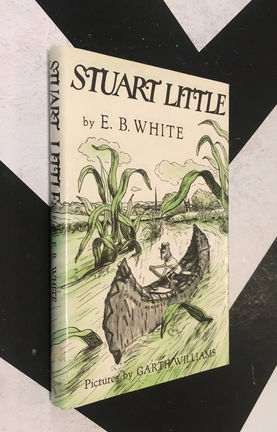 Stuart Little by E. B. White vintage white green black classic children's fiction book (Hardcover, 1973)