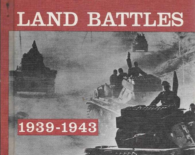The Military History of WWII: Volume 1  European Land Battles 1933-1943