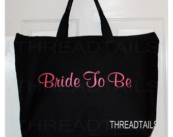 Bride To Be tote bag.   Gift for Future bride, bridal shower. Large black canvas bag, Zippered closure for Honeymoon or destination wedding.