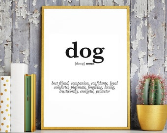 Dog Definition. Dog Print. Dog Poster. Funny Dog Gift. Dog Gift. Dog Lover. Dog Lover Gift. Dog Wall Art. Dog Art. Dictionary art. Printable