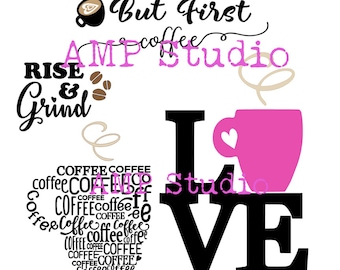 COFFEE lovers bundle! Coffee Mug, rise & grind, but first coffee, silhouette SVG DXF, cut file, cameo, cricut, great for shirts, decals, etc