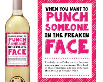 Cheer Up Gift - Punch Someone In The Face Wine Label - Personalized Wine Label - Custom Wine Label - Funny Wine Label - Funny Birthday