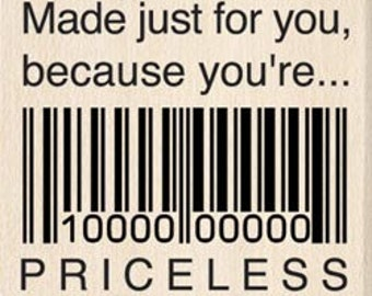 Made For You Priceless Barcode Rubber Stamp for cards
