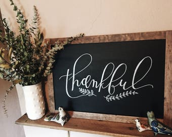 Thankful sign, Thanksgiving sign, farmhouse sign, chalkboard sign, Thanksgiving decor, rustic decor