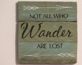"Wood Magnet ~ ""Not all who Wander are lost"", Handmade, Painted, Rustic, Inspirational, Travel"