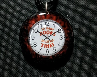So Many Books, So Little Time Necklace in Black and Red Pearl Resin + Free Shipping Worldwide, Book Pendant, Clock Pendant