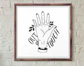 Out of Touch Hand 8x8 Art Print