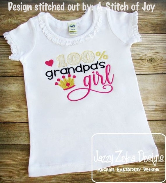 100% grandpa's girl saying embroidery design - girl embroidery design - grandpa embroidery design - grand pa embroidery design