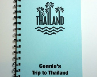 Thailand, Thailand Travel Journal, Trip Abroad, Trip to Thailand, Notebook, Travel notebook, Vacation, Personalized, Journal,  Sketchbook