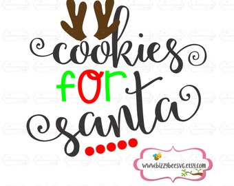Cookies for santa SVG, DXF, EPS christmas cut file cookies for santa svg cookies for santa cut file christmas cut file christmas svg