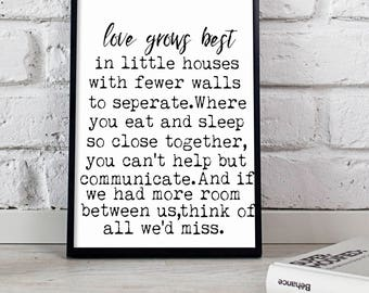 Love Grows Best In Little Houses Like This Printable, Love Grows Best Printable, Little House Print, Love Print, Little House Sign