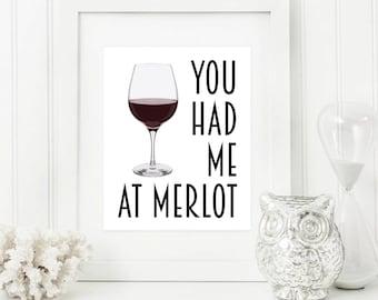 Wine Art - Wine Gifts - Wine Print - Kitchen Art - Wine Wall Art - Wine Decor - Bar Decor - Me At Merlot - Kitchen Print - Wine Quote
