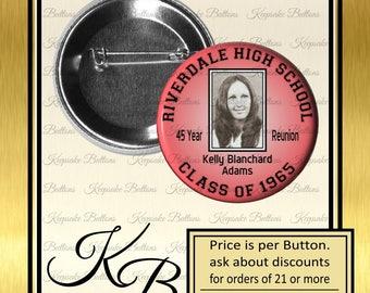 "Custom Class Reunion Photo Button, 2.25"" High School Reunion Pins, College Reunion, Pin, Magnet, Key Chain, Mirror"