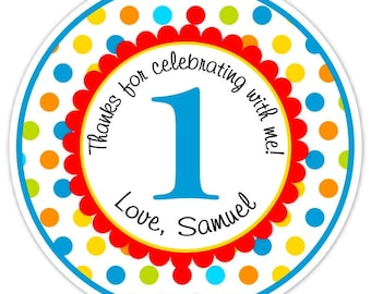 Polka Dot First Birthday Labels, Primary Colors, Personalized Stickers, Birthday Decoration, Carnival Favors, Circus Party Favors