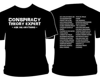 Conspiracy Theory Expert T-Shirt. Illuminati Aliens NWO Conspiracies T Shirt Paranormal Supernatural New World Order Trust No One Believe