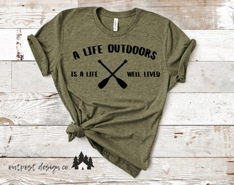 A Life Outdoors Is A Life Well Lived - Digital Cut File for Silhouette or Cricut - SVG