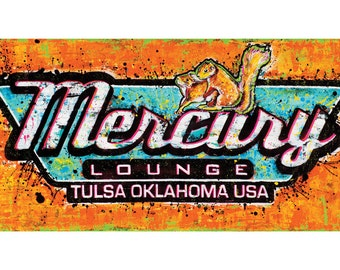 Mercury Lounge- Tulsa Oklahoma USA - 18 X 12 High Quality Pop Art Print