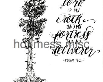 PRINTABLE Bible Verse Art - The Lord is My Rock Pen and Ink - Digital Download
