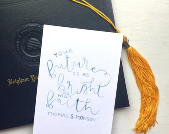 "Your Future is as Bright As Your Faith Graduation Card  5""x7"" Printable, print, wall art, decor"