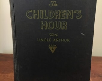 "1960s Vintage children's book ""Children's hour"" by Uncle Arther"