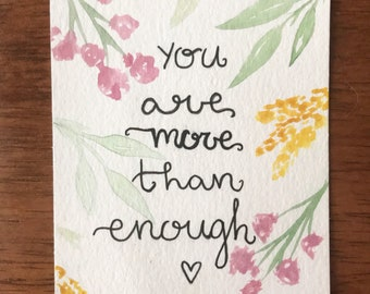 You are more than enough, quote