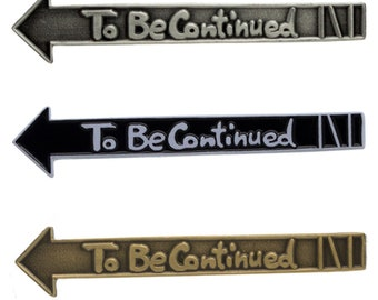 "To Be Continued - Jojos Bizarre Adventure 2"" Pinbadge Ora Ora Ora JoJo"