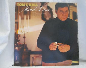 Tom T. Hall About Love Record LP Album