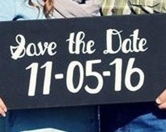 "Custom ""Save the Date"" Sign"