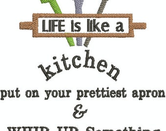 Life is like a Kitchen put on your prettiest apron - Digital Embroidery Design