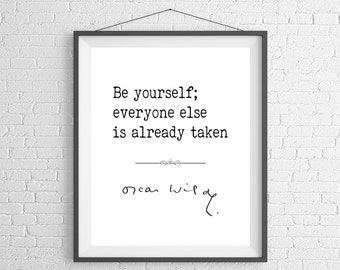 Oscar Wilde Quote Print, Sayings, Famous Quote Art, Poster, Inspirational Wall Art, Inspirational Quote, Inspiring Quotes, Gifts, Minimalist