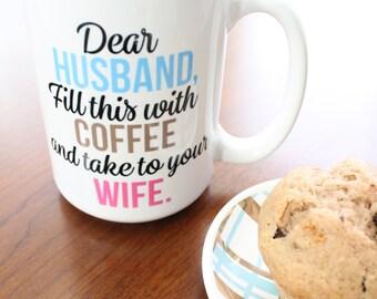 Dear Husband 15 oz. Coffee Mug