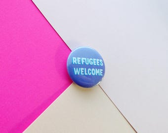 Refugees welcome pin, feminist badge, safe with me, welcome here, pro-refugee, support immigrants, pin buttons, feminist gift, accessories