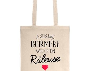 Tote bag I'm a nurse with optional complainer