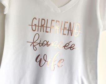 Wife T-shirt - Girlfriend, Fiancee, Wife Shirt