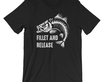 Fillet And Release T-shirt Funny Fishing Tee