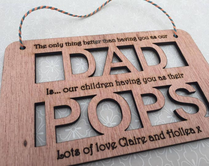Personalised Father's Day Plaque Sign, Dad, Pa, Grampy, Gramps, Grandad, Papa, Pops etc