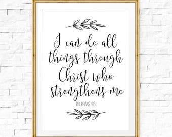 I can do all things through Christ who strengthens me, Philippians 4:13, Apartment decor, Bible printable art, Scripture wall art