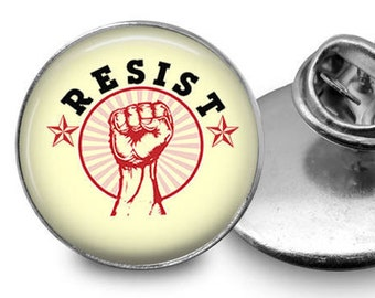 Resist Pin/ Resistance Pin/Women's March/ Resistance Lapel Pin/ Lapel Pin/ Protest Pin/Activist Pin/ Resist Charm/ Resist Jewelry