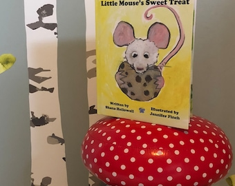 SALE  Little Mouse's Sweet Treat by Shana Hollowell - Signed Children's Picture Book - Animals