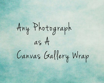 RESERVED Canvas Gallery Wrap