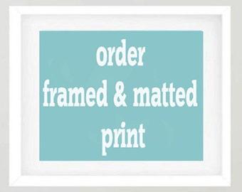 Framed wall art, custom framed print, order a framed photo print, matted framed artwork, extra large wall art, oversized print picture